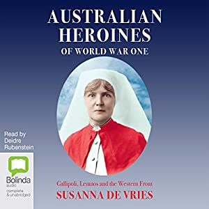 Australian Heroines of World War One Audiobook