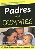 img - for Padres Para Dummies / Parenting for Dummies (For Dummies (Lifestyles Paperback)) (For Dummies (Lifestyles Paperback)) (Spanish Edition) book / textbook / text book
