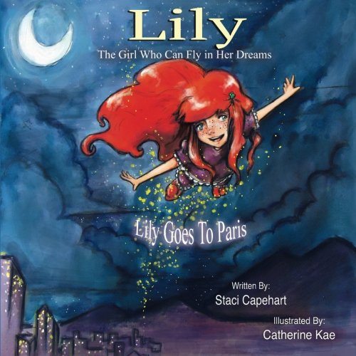 LILY THE GIRL WHO CAN FLY IN HER DREAMS