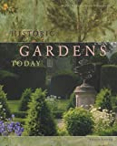 Historic Gardens Today, Michael Rhode, 3361005787