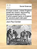 Europe a Slave, Unless England Break Her Chains, Jean-Paul Cerdan, 117036716X