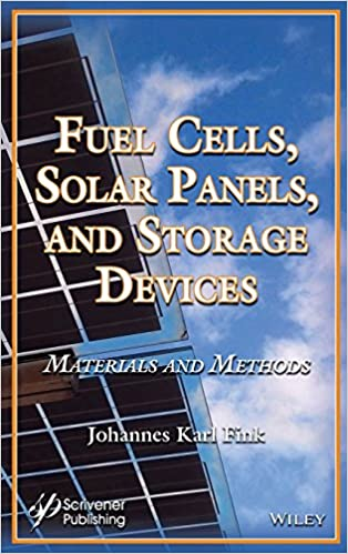 Fuel Cells, Solar Panels, and Storage Devices: Materials and