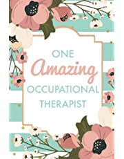 One Amazing Occupational Therapist (6x9 Journal): Green Stripes Pink Flowers, Lightly Lined, 120 Pages, Perfect for Notes, Journaling, Mother's Day and Christmas