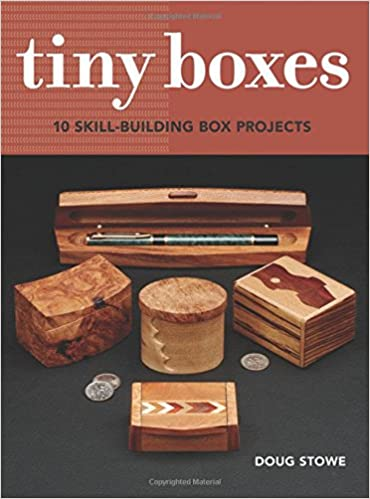 Tiny Boxes 10 skill-building box projects