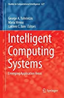 Intelligent Computing Systems: Emerging Application Areas