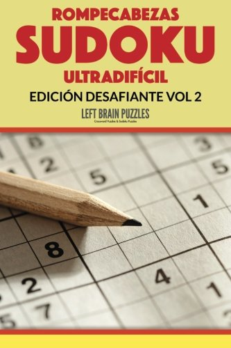 Read Online Rompecabezas Sudoku Ultradifícil: Edición Desafiante Vol 2 (Spanish Edition) PDF