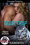Tiger Trap (Finders Keepers Book 1)