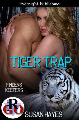 Tiger Trap (Finders Keepers Book 1) (Tiger Trap)