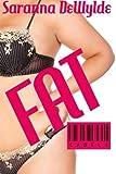 Fat, Saranna DeWylde, 1497471753