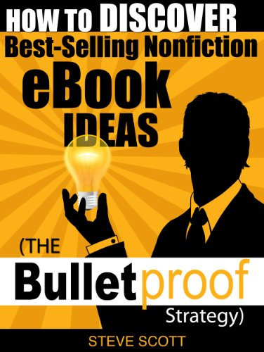 Amazon how to discover best selling nonfiction ebook ideas how to discover best selling nonfiction ebook ideas the bulletproof strategy by scott fandeluxe Choice Image