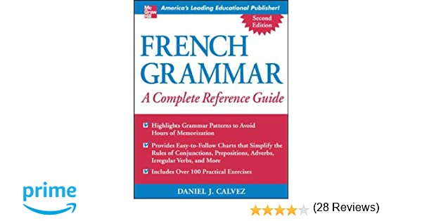 Amazon.com: French Grammar: A Complete Reference Guide (NTC ...