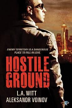Hostile Ground by [Witt, L.A., Voinov, Aleksandr]