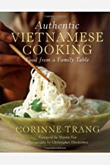 Authentic Vietnamese Cooking: Food from a Family Table Hardcover