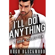 I'll do ANYTHING - First Gay MM MMM Bisexual Romance (3 Story Bundle)