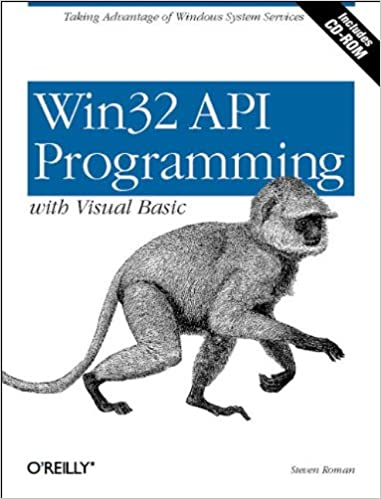 Win32 API Programming with Visual Basic: PhD Steven Roman