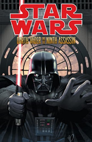 Book cover from Star Wars: Darth Vader and the Ninth Assassin by Tim Siedell