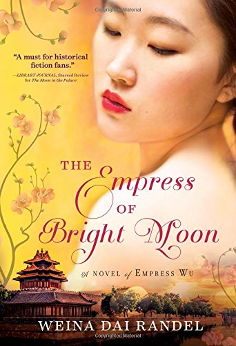 The Empress of Bright Moon (The Empress of Bright Moon (Empress Orchid)