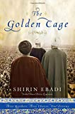 The Golden Cage: Three Brothers Three Choices One Destiny
