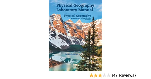 physical geography laboratory manual for mcknight s physical rh amazon com Physical Geography Landforms physical geography laboratory manual 11th edition answer key