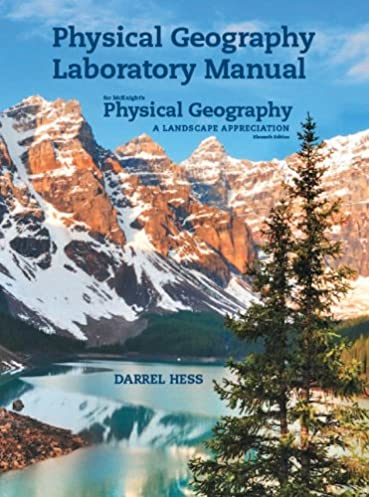 physical geography laboratory manual for mcknight s physical rh amazon com laboratory manual physical geography a landscape appreciation 11th edition Examples of Physical Geography