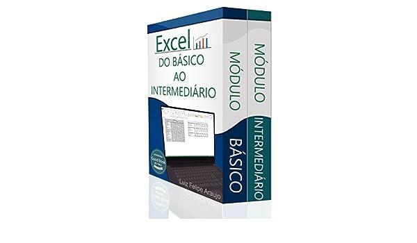 Excel ® (2 em 1): Do Básico ao Intermediário (Portuguese Edition ...