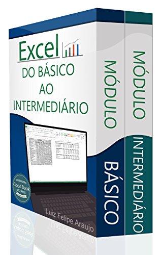 Excel ® (2 em 1): Do Básico ao Intermediário