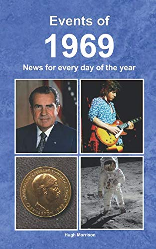 Birthday Gifts 50th - Events of 1969: News for every day of the year