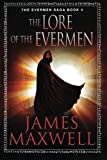 img - for The Lore of the Evermen (The Evermen Saga) book / textbook / text book