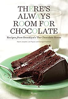 Book Cover: There's Always Room for Chocolate: Recipes from Brooklyn's The Chocolate Room