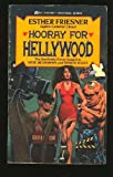 Hooray for Hellywood, Esther M. Friesner, 0441342817