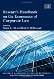 Research Handbook on the Economics of Corporate Law, Claire A. Hill, Brett H. McDonnell, 1848449585
