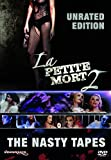 La Petite Mort 2: The Nasty Tapes - Unrated Edition