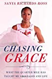 img - for Chasing Grace: What the Quarter Mile Has Taught Me about God and Life book / textbook / text book