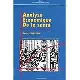 ANALYSE ECONOMIQUE DE LA SANTE. 3ème édition