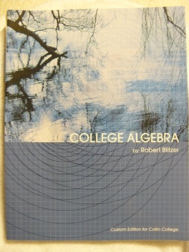 College Algebra (Custom Edition for Collin College)