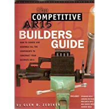 Competitive AR15 Builder's Guide