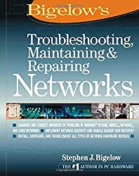 Troubleshooting, Maintaining and Repairing Networks