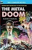 Metal Doom, The, & Twelve Times Zero