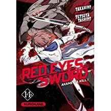 Red eyes sword - Tome 14: Akame Ga Kill !
