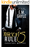 Mason's Rule (Purgatory Masters Book 3)