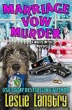 Marriage Vow Murder (Merry Wrath Mysteries  Book 9)