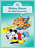 Disney Masters Vol. 1: Romano Scarpa: Walt Disney's Mickey Mouse: The Delta Dimension