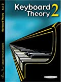 Keyboard Theory, Bk 2, Frances Clark and Louise Goss, 0874871166