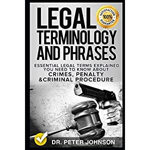 Download Legal Terminology And Phrases: Essential Legal