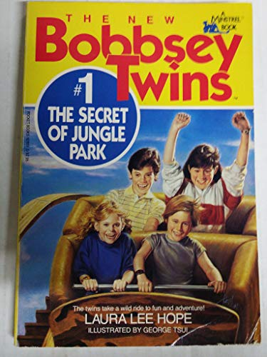 The Secret of Jungle Park (The New Bobbsey Twins #1) (Bobbsey Twins 1)