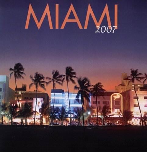 Miami 2007 Wall Calendar ()
