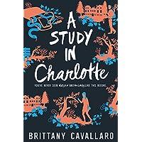 A Study in Charlotte (Charlotte Holmes Novel)