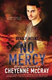 No Mercy (Deadly Intent) (Volume 2)