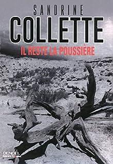 Il reste la poussière, Collette, Sandrine