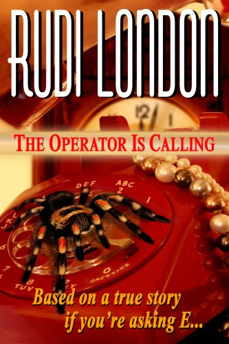 THE OPERATOR IS CALLING